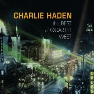 1286961904_charlie-haden-best-of-quartet-west-2007