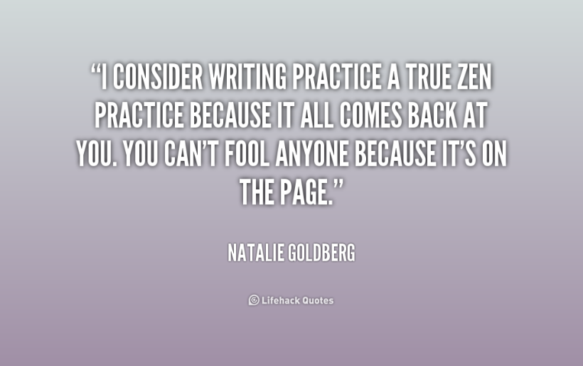 quote-Natalie-Goldberg-i-consider-writing-practice-a-true-zen-180600_1