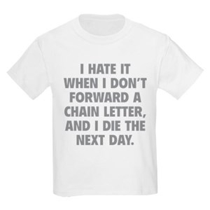 forward_a_chain_letter_tshirt