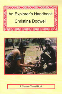 An-Explorers-Handbook_Christina-Dodwell
