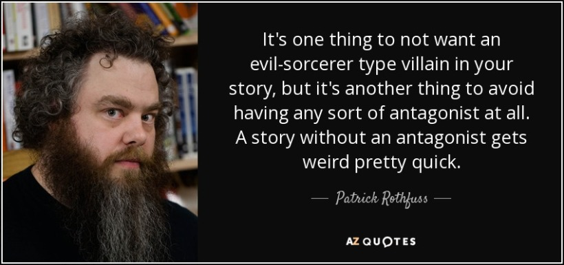 quote-it-s-one-thing-to-not-want-an-evil-sorcerer-type-villain-in-your-story-but-it-s-another-patrick-rothfuss-128-71-79