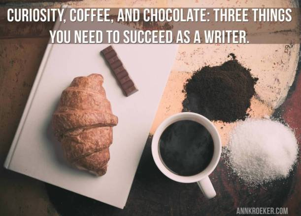 Curiosity-coffee-and-chocolate-three-things-you-need-to-succeed-as-a-writer.