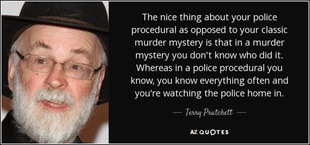 quote-the-nice-thing-about-your-police-procedural-as-opposed-to-your-classic-murder-mystery-terry-pratchett-153-98-12