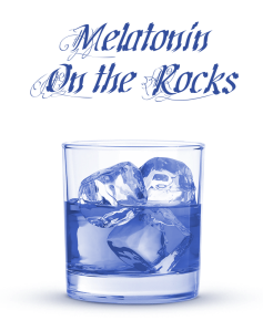 melatonin on the rocks