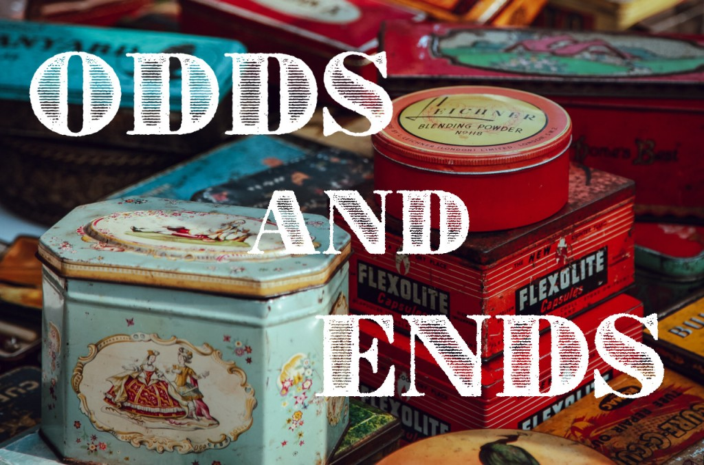 Odds and Ends #9