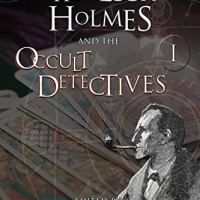 Sherlock Holmes & the Occult Detectives